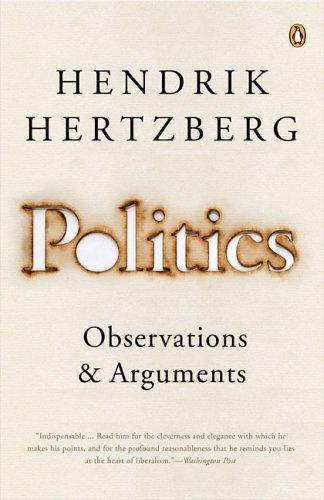 Politics: Observations and Arguments, 1966-2004 ebook