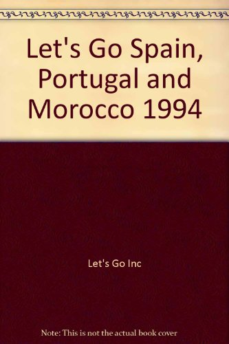 Let's Go Spain, Portugal and Morocco 1994