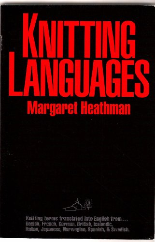 Knitting Languages (English and Multilingual Edition)
