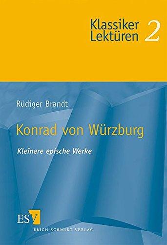 Konrad von Würzburg: Kleinere epische Werke (Klassiker-Lektüren (KLR), Band 2)