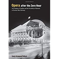 Opera After the Zero Hour: The Problem of