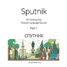 Sputnik: An Introductory Russian Language Course, Part I