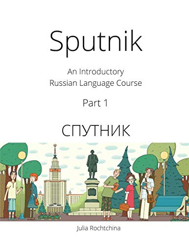 Sputnik: An Introductory Russian Language Course, Part I by TLT Network Inc.