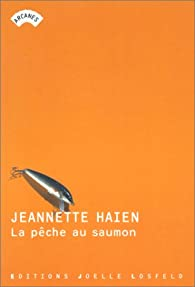 La Pêche au saumon par Jeannette Haien