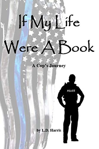 If My Life Were a Book: A Cop's Journey ()