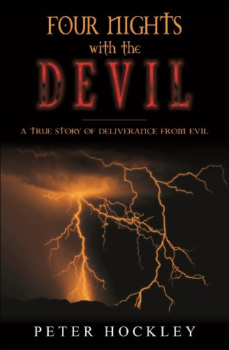 Four nights with the devil a true story of deliverance from evil four nights with the devil a true story of deliverance from evil by hockley fandeluxe Image collections