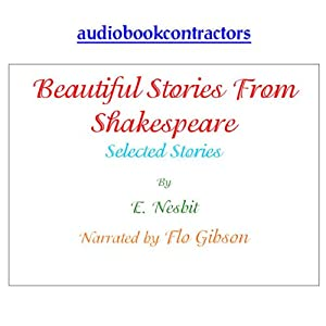 Beautiful Stories from Shakespeare - Selected Tales Audiobook