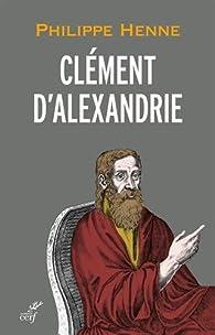Clément d'Alexandrie par Philippe Henne