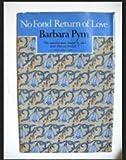 No Fond Return of Love, Barbara Pym, 0525241450