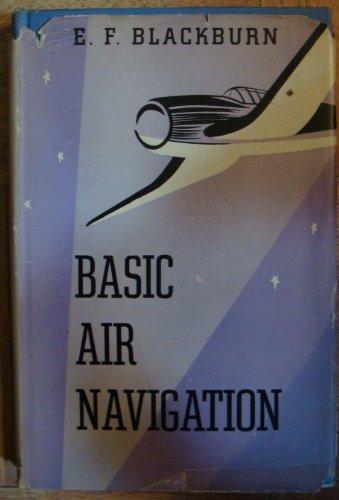 Basic air navigation, (A McGraw-Hill practical manual) (Navigation Basic Air)