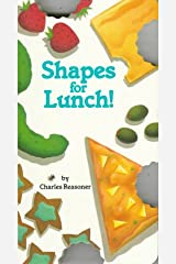 Shapes for Lunch! (Bite Books Series) Paperback