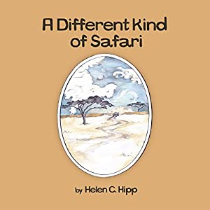 A Different Kind of Safari Audiobook