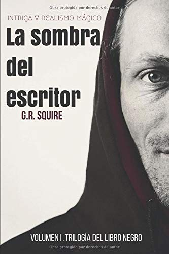 La sombra del escritor: El libro negro. Volumen I: Amazon.es: SQUIRE, G.R.: Libros