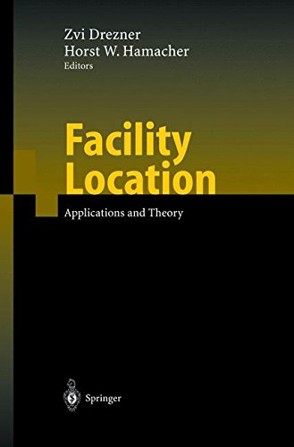 Read Online Facility Location: Applications and Theory pdf epub