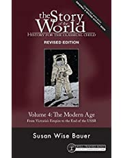 Story of the World, Vol. 4 Revised Edition: History for the Classical Child: The Modern Age (Story of the World, 4)