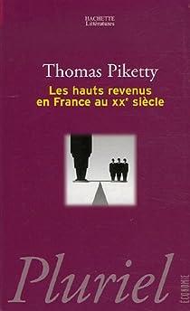 Les hauts revenus en France au XXe siècle par Piketty