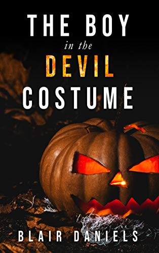 The Boy in the Devil Costume: A Halloween horror -