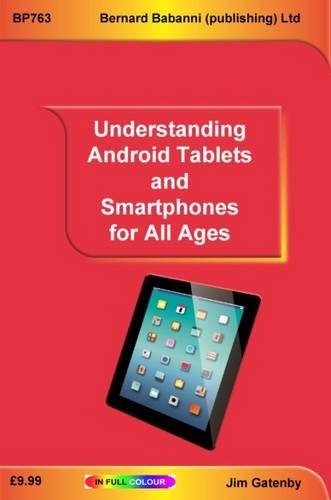 Understanding Android Tablets and Smartphones for All Ages pdf