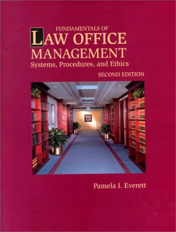 Fundamentals of Law Office Management: Systems, Procedures & Ethics (West Legal Studies)