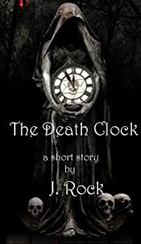 The Death Clock - a short story by [Rock, J.]
