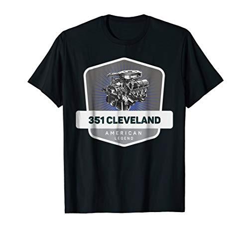 351 Cleveland V8 Muscle Car Legend Engine Retro Logo T-Shirt ()