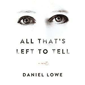 All That's Left to Tell Audiobook