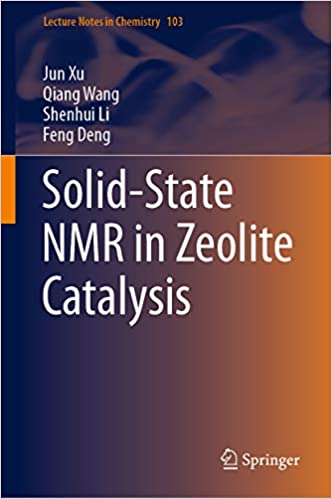 Solid-State NMR in Zeolite Catalysis (Lecture Notes in Chemistry