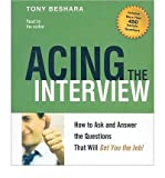 Acing the Interview: How to Ask and Answer the Questions That Will Get You the Job! (CD-Audio) - Common