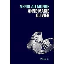 Venir au monde (French Edition)