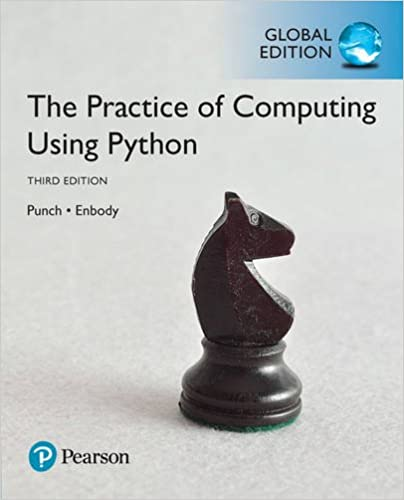 The Practice of Computing Using Python, 3rd Global Edition