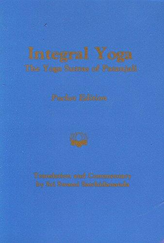 Integral Yoga-The Yoga Sutras of Patanjali Pocket Edition (The Yoga Sutras Of Patanjali By Swami Satchidananda)