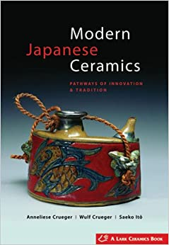 Book Modern Japanese Ceramics: Pathways of Innovation & Tradition