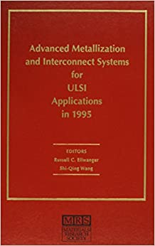 ?TOP? Advanced Metallization And Interconnect Systems For ULSI Applications In 1995: Volume 11 (MRS Conference Proceedings). united learn guide Munden Friend Grand enabled