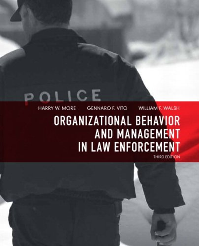 Organizational Behavior and Management in Law Enforcement (3rd Edition)