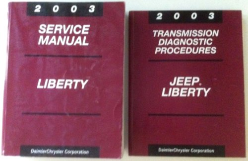 2003 Jeep Liberty 2-Volume Set of Factory Service Shop Repair Manuals (Includes both the Service Manual and the Transmission Diagnostic Procedures Manual)