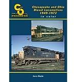 Chesapeake & Ohio Diesel Locomotives in Color, 1949-1971 (Hardback) - Common