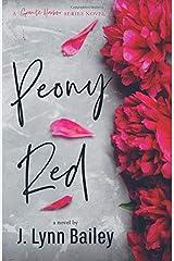 Peony Red (The Granite Harbor Series) (Volume 1) Paperback
