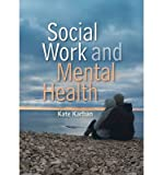 img - for [(Social Work and Mental Health)] [Author: Kate Karban] published on (June, 2011) book / textbook / text book