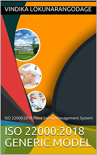ISO 22000:2018 Generic Model: ISO 22000:2018 Food Safety