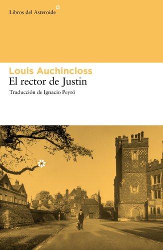 El rector de Justin (Libros del Asteroide) (Spanish Edition) by [Auchincloss