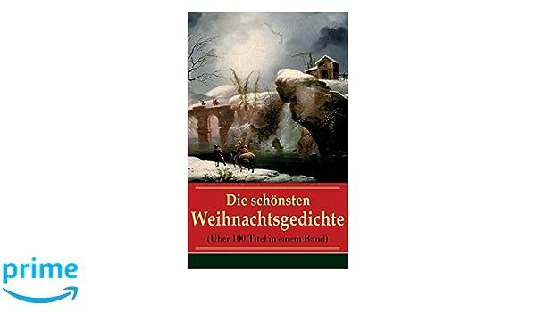 Die Schönsten Weihnachtsgedichte.Manual Die Schönsten Deutschen Weihnachtsgedichte German Edition