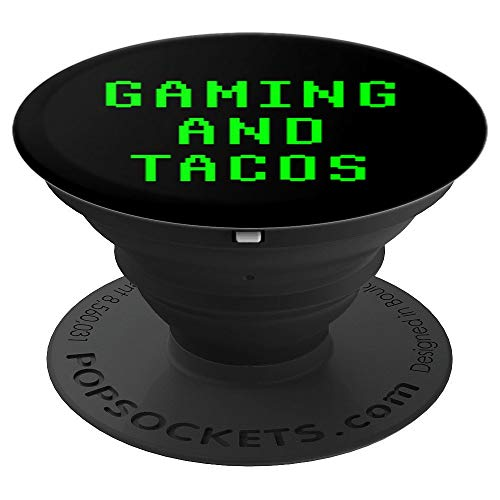 Gaming And Tacos Funny PC Gamer Video Game Streamer Gift - PopSockets Grip and Stand for Phones and Tablets
