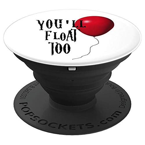 King Horror Movie Novelty | Scary You'll Float Too - PopSockets Grip and Stand for Phones and Tablets -