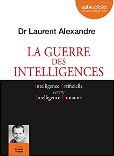 La Guerre Des Intelligences Livre Audio 1cd Mp3 Alexandre