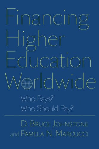 Financing Higher Education Worldwide: Who Pays? Who