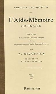 L'Aide-Mémoire culinaire par Auguste Escoffier