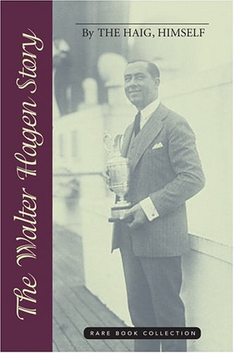 ry: By The Haig, Himself (Rare Book Collections) (Wilson Individual Players)
