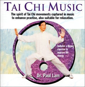 Tai Chi Music - Dr. Paul Lam - Lex Michael