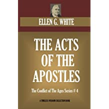 The Acts Of The Apostles: The Conflict of The Ages Series # 4