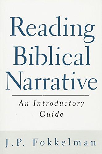 Reading Biblical Narrative: An Introductory Guide [J. P. Fokkelman] (Tapa Blanda)